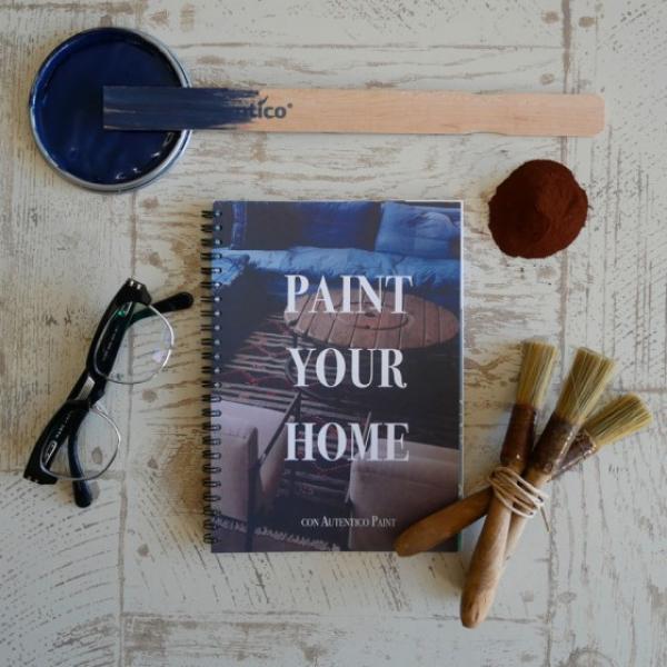 PAINT YOUR HOME – Istruzioni per l'uso dei prodotti Autentico Paint [Fascicolo cartaceo in Italiano] – Nuova Edizione