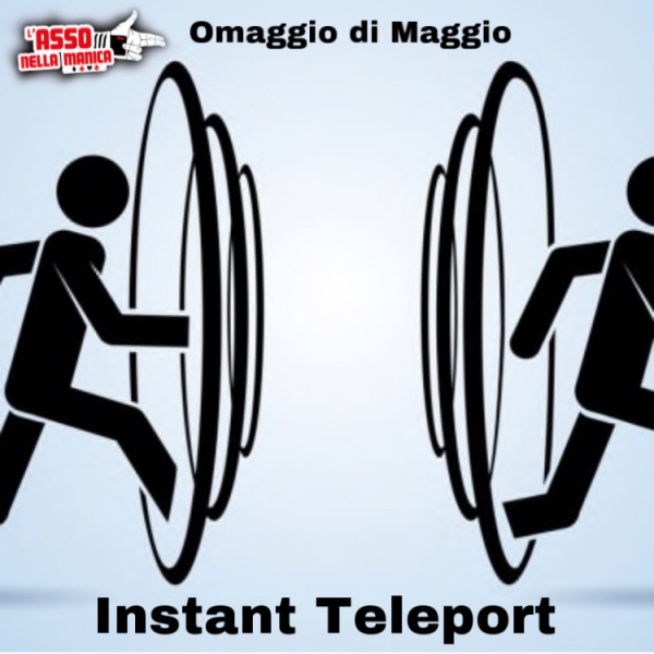 "Tutorial Omaggio di Maggio | ""Instant Teleport"" (Download da Sito)"